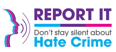 Report it - don't stay silent about hate crime